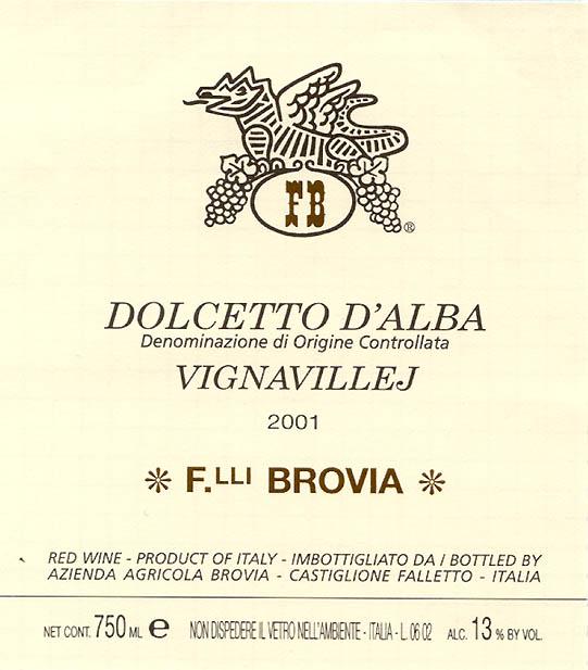 Brovia Dolcetto d'Alba Vignaville D.O.C.
